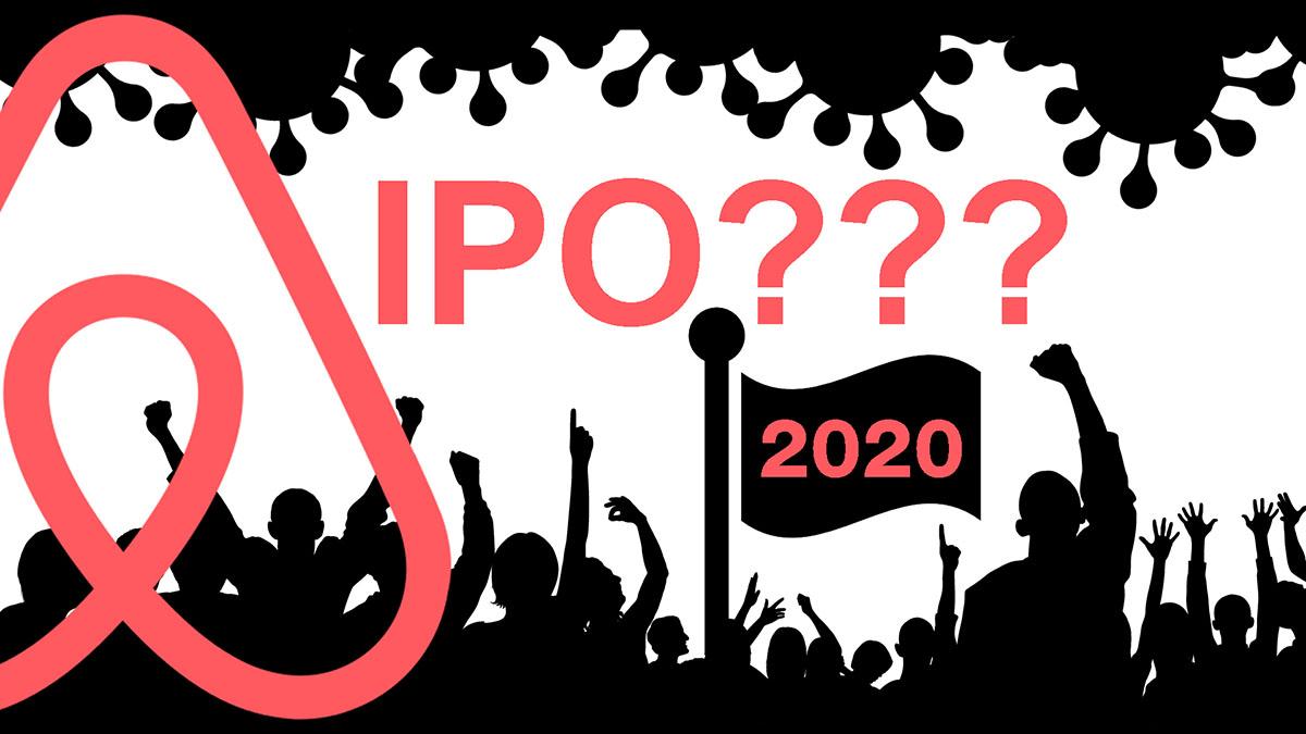 перенос IPO Airbnb на 2021 или пир во время чумы 2020_